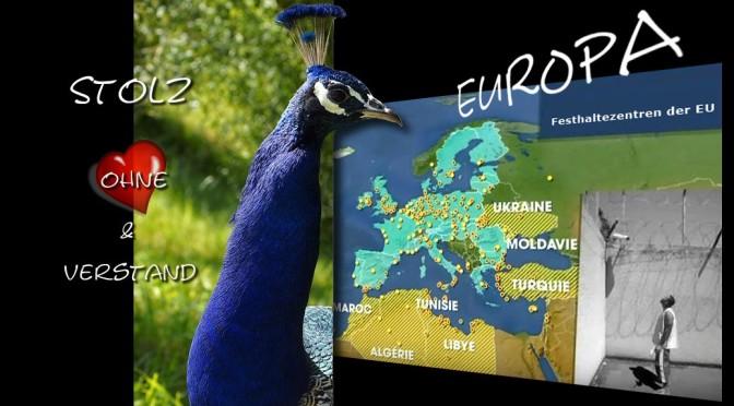 Europa: Stolz ohne Herz & Verstand (Teil 2)