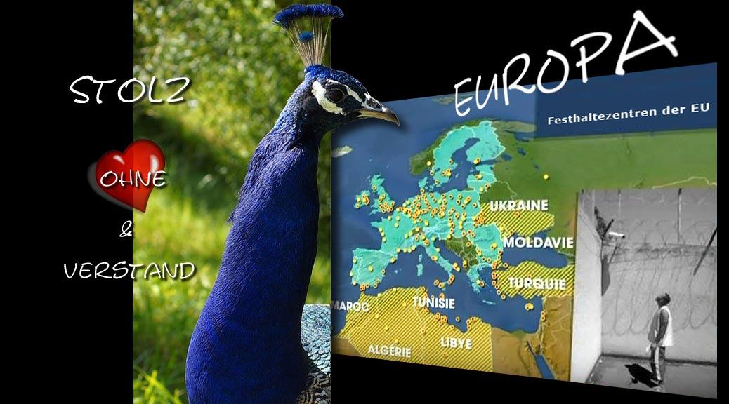 Europa: Stolz ohne Herz und Verstand