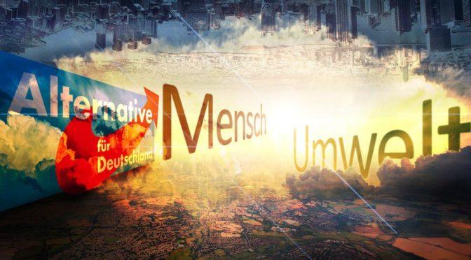 AfD-Programm Knackpunkt 12: Mensch & Umwelt